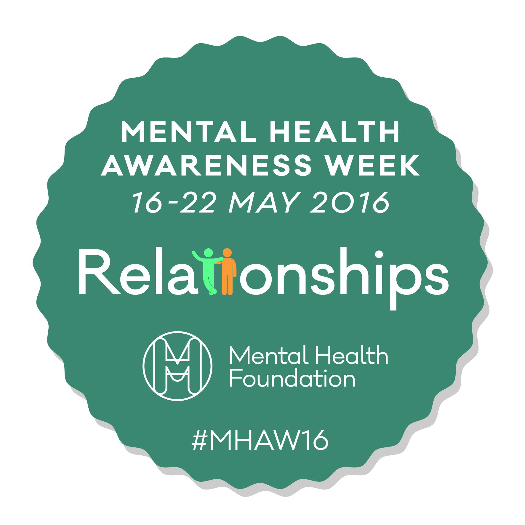 Mental Health Awareness Week 2016 16 22 May